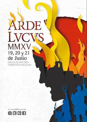 """Arde Lucus (LVCVS) """"Fiesta de Interés Turístico Galego"""""""