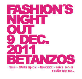 FASHION´S NIGHT OUT DE BETANZOS