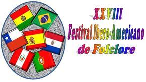 XXVIII FESTIVAL IBERO -AMERICANO DE FOLCLORE